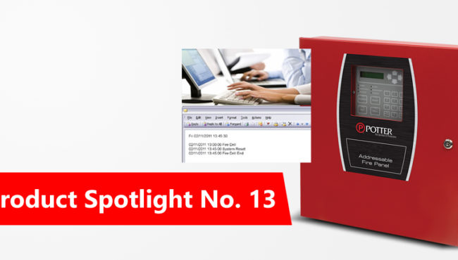 Product Spotlight No. 13: Email Features of Potter Fire Alarm Panels